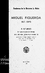 Miguel Figueroa, 1851-1893