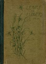 Leaves and flowers, or, Plant studies for young readers