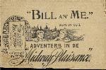 """""""Bill an' me"""""""