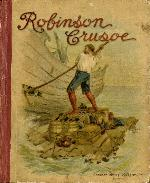 The strange and surprising adventures of Robinson Crusoe of York mariner