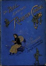 The real adventures of Robinson Crusoe
