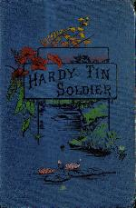 The hardy tin soldier and other stories