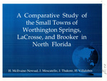 Application of the sondeo methodology and the analysis of Worthington Springs, Brooker, and LaCrosse