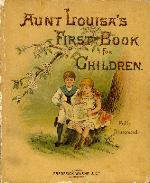 Aunt Louisa's first book for children