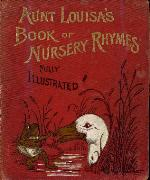 Aunt Louisa's book of nursery rhymes