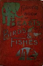 The favourite book of beasts, birds, and fishes