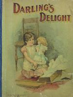 Darling's delight, or, Picture and story garden