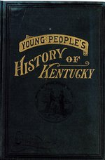A young people's history of Kentucky for schools and general reading