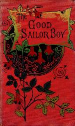 The good sailor boy, or The adventures of Charley Morant