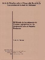 El Metodo de investigacion de sistemas agropecuarios : su pertinencia para el pequeno productor
