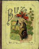Buz, or, The life and adventures of a honey bee
