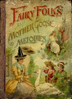 Fairy folks and Mother Goose melodies