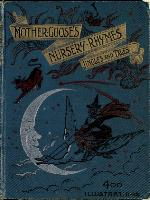Mother Goose's nursery rhymes, tales and jingles