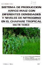 Sistema de producción arroz-maíz con diferentes densidades y niveles de nitrógeno en le Chapare tropical