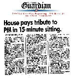 House pays tribute to Prime Minister in 15-minute sitting.