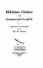 Máximo Gómez las invasiones del 75 y del 95