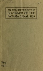 Annual report of the Governor of the Panama Canal for the fiscal year ended ..