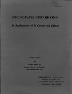 Ground-water Contamination - An Explanation of Its Causes and Effects
