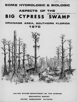 Some Hydrologics & Biologic Aspects of the Big Cypress Swamp, Drainage Area, Southern Florida
