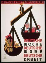 Deutsche Kauft. Deutsche Ware. Deutsche Woche. Deutsche Arbeit. [German Buys, German Commodity, German Week, German Work]