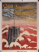 Wählt Bayerische Volkspartei [Vote for the Bavarian People's Party]