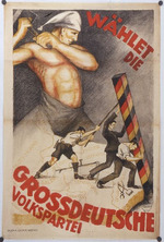 Wählet die Grossdeutsche Volkspartei [Vote for the Greater German People's Party]
