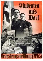 Studenten an's Werk. Reichsberufsweltkampf 1936/7 [Students to Work. State Vocational Competition]