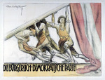 Die Burgerlich-Demokratische Partei [The Democratic Party of the Middle Class]
