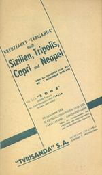 "Kreuzfahrt ""Turisanda"" nach Sizilien, Tripolis, Capri und Neapel vom 24. Oktober 1938 XVI bis 1. November 1938 XVII : mit S/S ""Roma"""