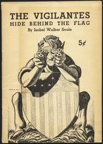 The vigilantes hide behind the flag