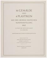 16 Gemälde und 4 Plastiken, aus der Grossen Deutschen Kunstausstellung, 1942