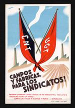 Campos y fabricas para los sindicatos!