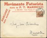Movimento Futurista : diretto da F.T. Marinetti, Milano, Corso Venezia, 61 : marciare, non marchire