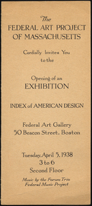 The Federal Art Project of Massachusetts cordially invites you to the opening of an exhibition