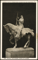"""1928. Statue, """"The Pioneer"""", Court of Flowers"""