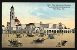 The Machinery Building, Panama-California Exposition, San Diego, Cal