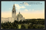 California Building from the North, Panama-California Exposition, San Diego, Cal. 1915