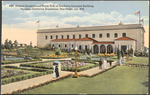 Formal Gardens and North Side of Southern Counties Building
