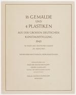 16 Gemälde und 4 Plastiken, aus der Grossen Deutschen Kunstausstellung, 1943