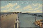 Fishing is good at Indian Key Bridge, Overseas Highway, in the Florida Keys between Miami and Key West, Fla