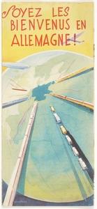 Soyez les bienvenus en Allemagne! / edité par la Reichsbahn- zentrale für den Deutschen Reiseverkehr