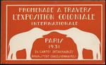 Promenade à travers l'Exposition Coloniale Internationale, Paris, 1931